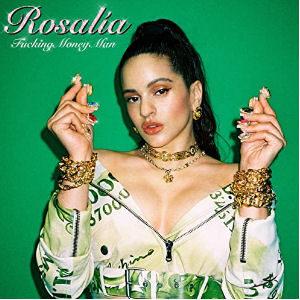 Descargar Rosalia Fucking Money Man canción versión explícita