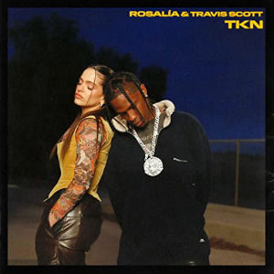 Descargar Rosalia TKN con Travis Scott canción