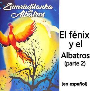 Libro Erkenci Kus El Fénix y el Albatros en español parte 2, edición tapa blanda