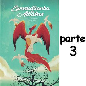 Libro Erkenci Kus El Fénix y el Albatros parte 3 en español 2021