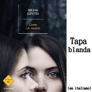 Libro Ferzan Ozpetek Come un respiro recomendado por Can Yaman